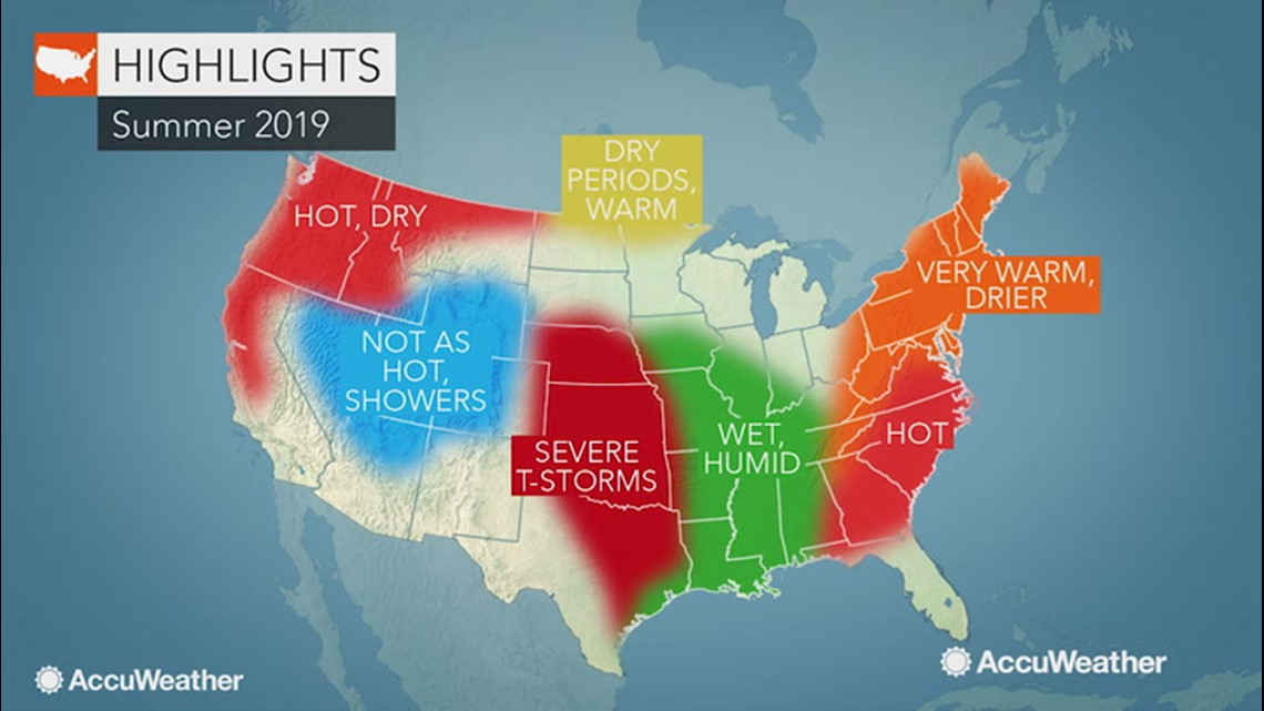 Accuweather S 2019 Us Summer Forecast Kens5 Com