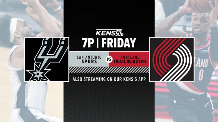WATCH LIVE ON KENS 5: Spurs vs. Trail Blazers
