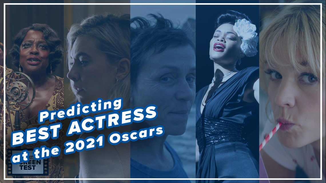 Who will (and should) win Best Actress at the 2021 Academy Awards | Screen Test
