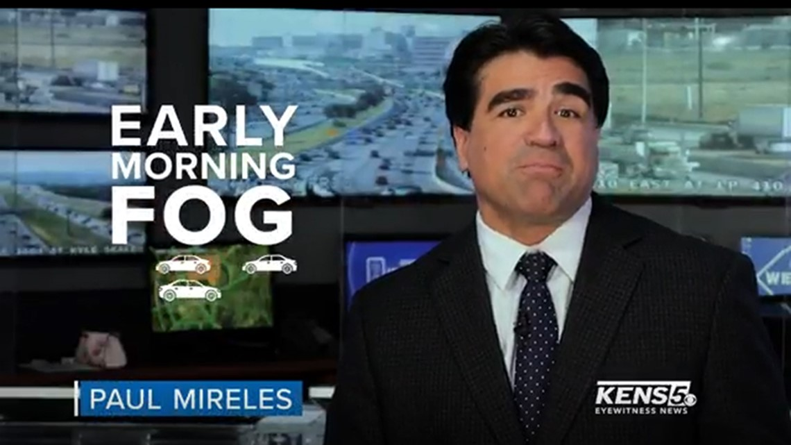 WEATHER MINDS with Paul Mireles: Stay safe on road in foggy conditions
