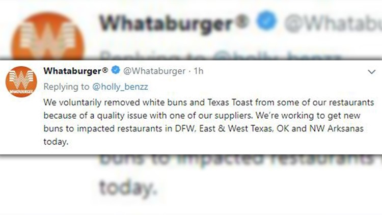Following recent closures by In-N-Out over hamburger buns, Whataburger confirmed Wednesday it too was seeing quality issues with its buns.