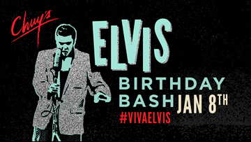 Chuy's giving away free food in honor of Elvis' birthday