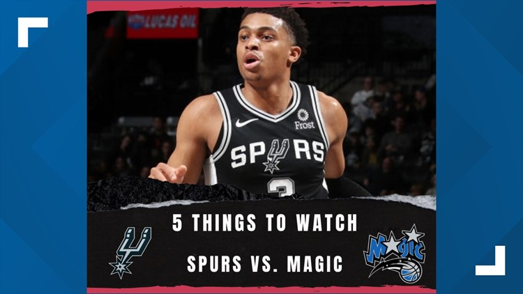 5 things to watch: Spurs vs. Magic