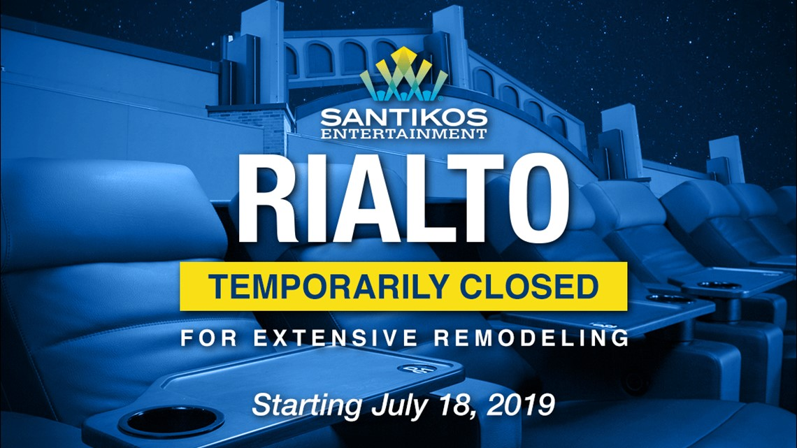 Santikos Rialto Theater To Close For Remodeling Next Week